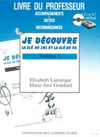 JE DECOUVRE LA CLE DE SOL ET FA VOL.1 - ACCOMPAGNEMENTS --- FORMATION MUSICALE