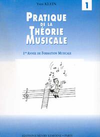 PRATIQUE DE LA THEORIE MUSICALE VOL.1