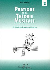 PRATIQUE DE LA THEORIE MUSICALE VOL.2