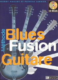BLUES FUSION + CD --- GUITARE
