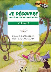 JE DECOUVRE LA CLE DE SOL ET FA VOL.3 --- FORMATION MUSICALE