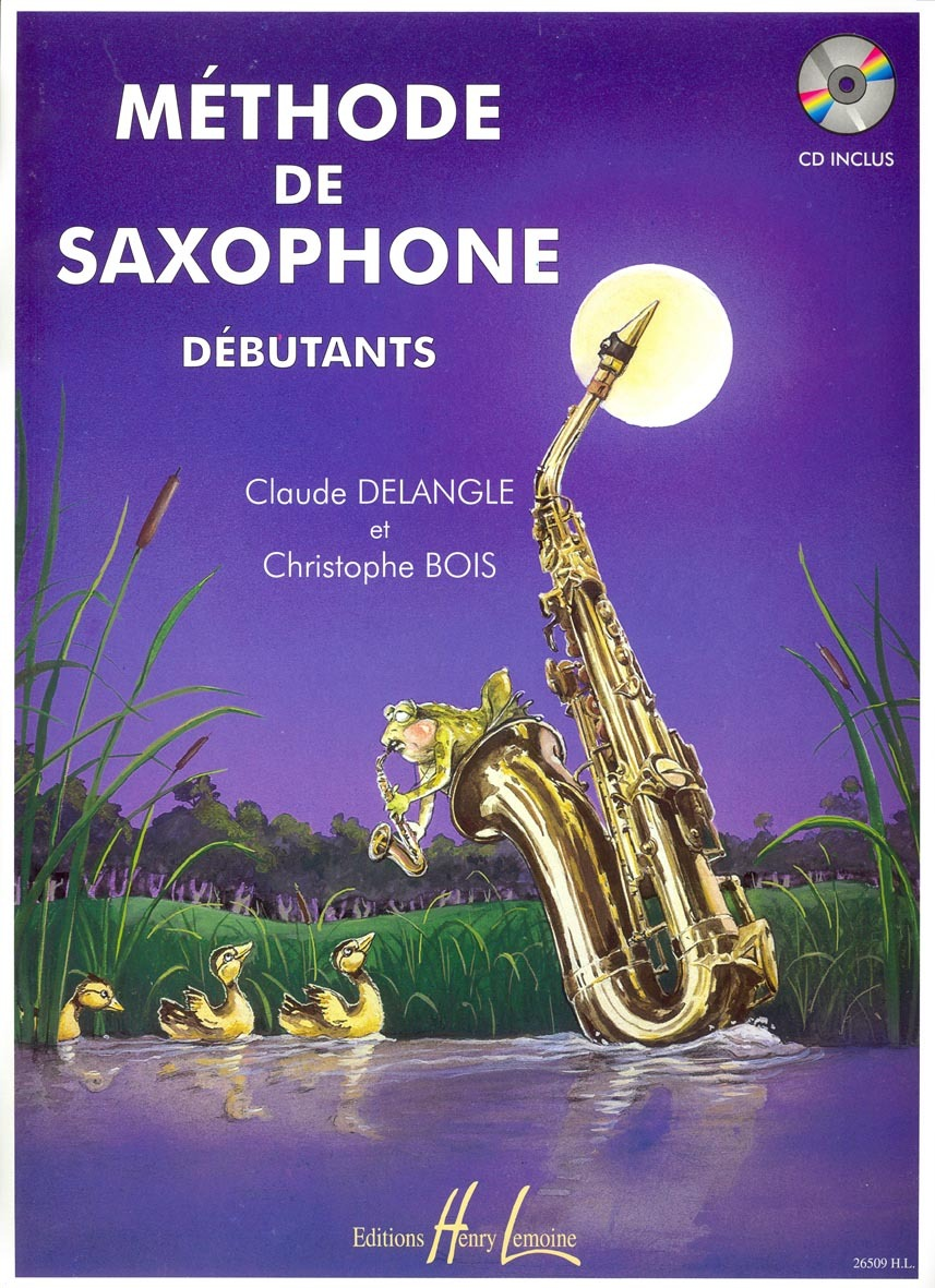 METHODE DE SAXOPHONE POUR DEBUTANTS + CD --- SAXOPHONE
