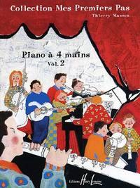 MES PREMIERS PAS A  QUATRE MAINS VOL.2 --- PIANO 4 MS