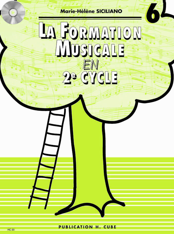 LA FORMATION MUSICALE VOL.6 --- FORMATION MUSICALE