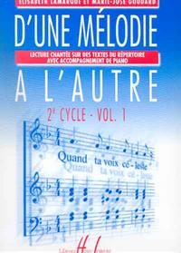D'UNE MELODIE A  L'AUTRE VOL.1 --- FORMATION MUSICALE