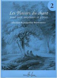 LES PLAISIRS DU CHANT VOL.2 --- VOIX MOYENNES OU GRAVES ET PIANO