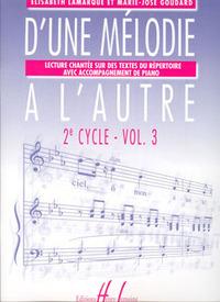 D'UNE MELODIE A  L'AUTRE VOL.3 --- FORMATION MUSICALE