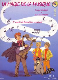 LA MAGIE DE LA MUSIQUE VOL.1 --- FORMATION MUSICALE