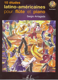 ETUDES LATINO AMERICAINES (10) + CD --- FLUTE ET PIANO