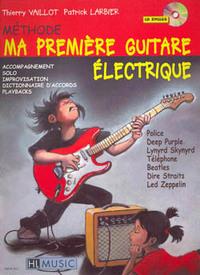 MA PREMIERE GUITARE ELECTRIQUE + CD --- GUITARE ELECTRIQUE