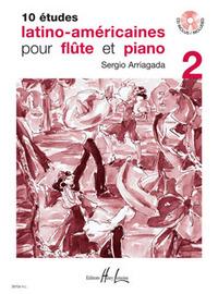 ETUDES LATINO AMERICAINES (10) VOL.2 + CD --- FLUTE ET PIANO
