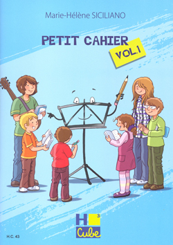PETIT CAHIER VOL.1 --- FORMATION MUSICALE