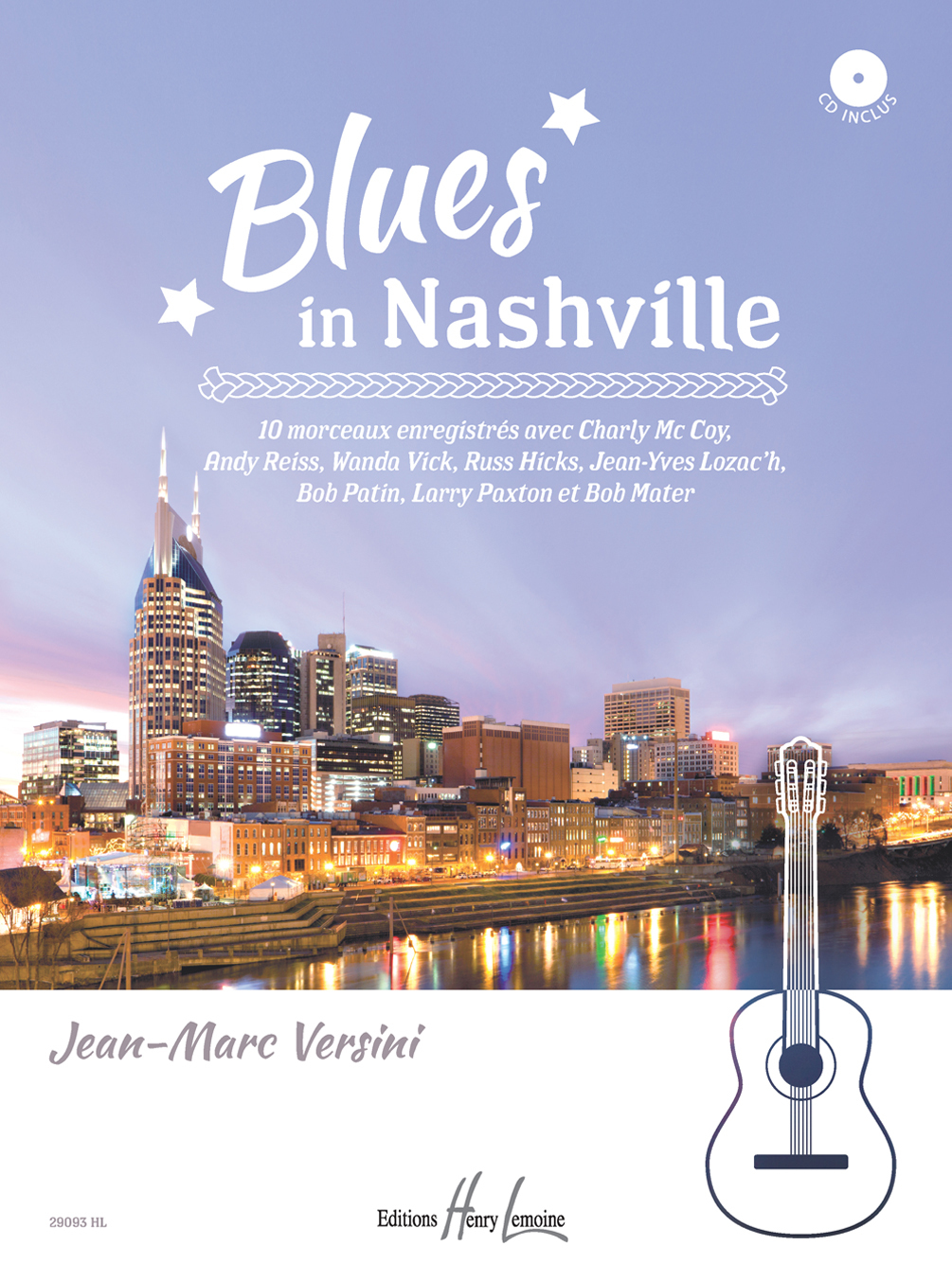 BLUES IN NASHVILLE + CD --- GUITARE