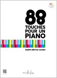 88 TOUCHES POUR UN PIANO + CD --- PIANO