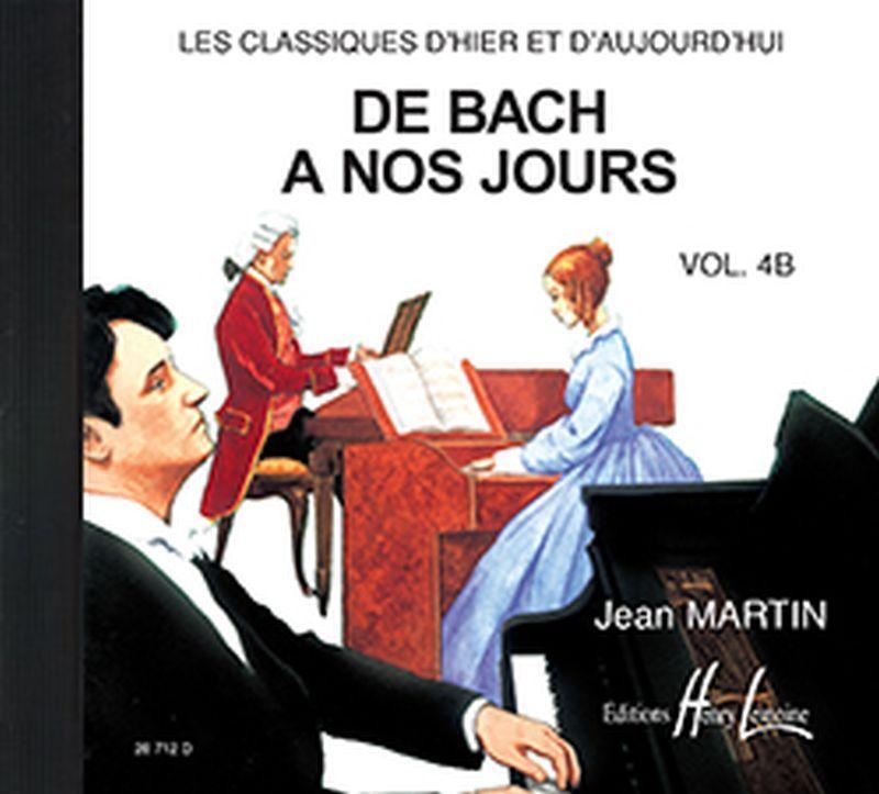 DE BACH A  NOS JOURS VOL.4B --- PIANO