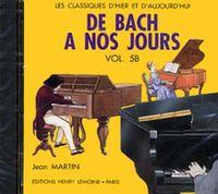 DE BACH A  NOS JOURS VOL.5B --- PIANO