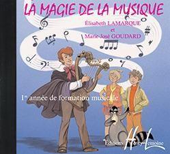 LA MAGIE DE LA MUSIQUE VOL.1 --- FORMATION MUSICALE CD