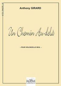 UN CHEMIN AU-DELA POUR VIOLONCELLE