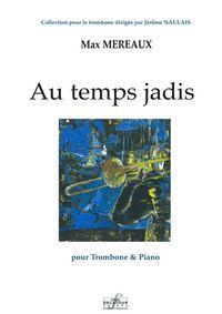 AU TEMPS JADIS POUR TROMBONE ET PIANO