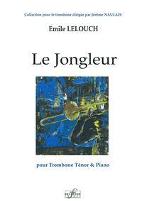 LE JONGLEUR POUR TROMBONE ET PIANO