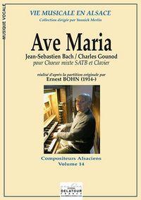AVE MARIA (ADAPTATION E, BOHN) POUR CHOEUR MIXTE ET CLAVIER