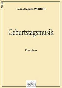GEBURTSTAGSMUSIK POUR PIANO