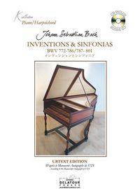 INVENTIONS ET SINFONIAS POUR CLAVECIN D'APRES LE MANUSCRIT ORIGINAL DE 1723