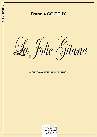 LA JOLIE GITANE POUR SAXOPHONE ALTO ET PIANO