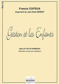GASTON ET LES ENFANTS BALLET (REDUC PIANO POUR REPETITIONS)