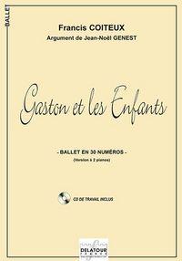 GASTON ET LES ENFANTS - BALLET EN 30 NUMEROS (VERSION A 2 PIANOS)