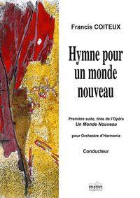 HYMNE POUR UN MONDE NOUVEAU - ORCHESTRE D'HARMONIE (SCORE)
