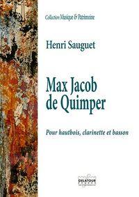 MAX JACOB DE QUIMPER POUR HAUTBOIS, CLARINETTE ET BASSON