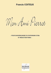 MON AMI PIERROT - SOLISTE ET REDUCTION PIANO