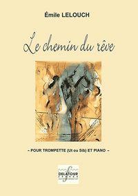 LE CHEMIN DU REVE POUR TROMPETTE ET PIANO