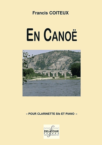 EN CANOE POUR CLARINETTE ET PIANO