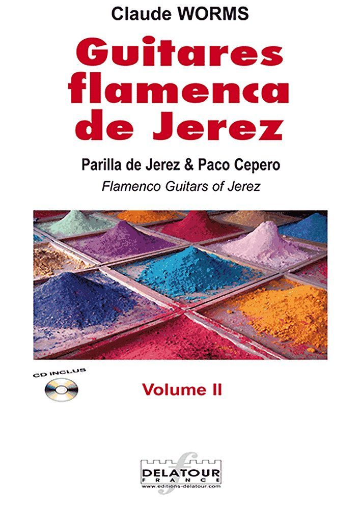 GUITARES FLAMENCAS DE JEREZ - VOLUME 2 POUR GUITARE FLAMENCO