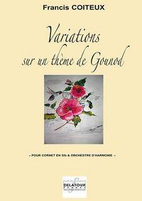 VARIATIONS SUR UN THEME DE GOUNOD POUR CORNET ET ORCHESTRE D'HARMONIE (CONDUCTEUR)