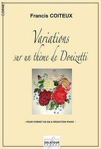 VARIATIONS SUR UN THEME DE DONIZETTI - CORNET ET REDUCTION PIANO