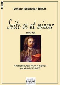 SUITE EN UT MINEUR BWV 997 POUR FLUTE ET CLAVIER