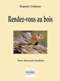 RENDEZ-VOUS AU BOIS - DEUX DUOS POUR HAUTBOIS