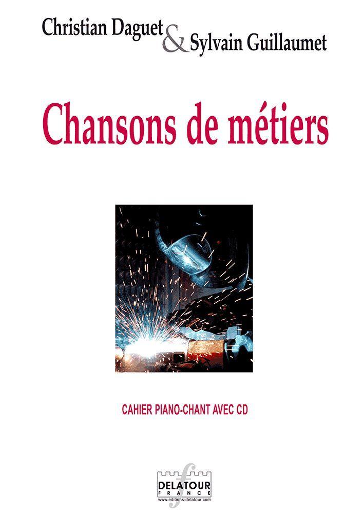 CHANSONS DE METIERS (CAHIER PIANO-CHANT + CD)