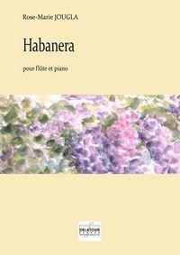 HABANERA POUR FLUTE ET PIANO
