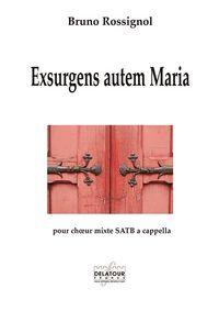 EXSURGENS AUTEM MARIA  POUR CHOEUR MIXTE A CAPPELLA