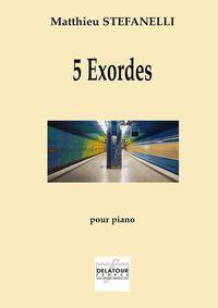 5 EXORDES POUR PIANO