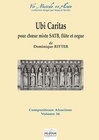 UBI CARITAS POUR CHOEUR MIXTE, FLUTE ET ORGUE