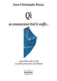 QI - AU COMMENCEMENT ETAIT LE SOUFFLE POUR FLUTE ALTO