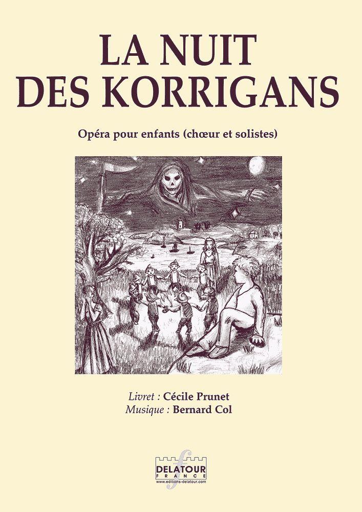 LA NUIT DES KORRIGANS - OPERA POUR ENFANTS (PIANO-CHANT)