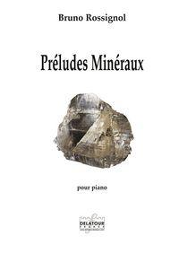 PRELUDES MINERAUX POUR PIANO