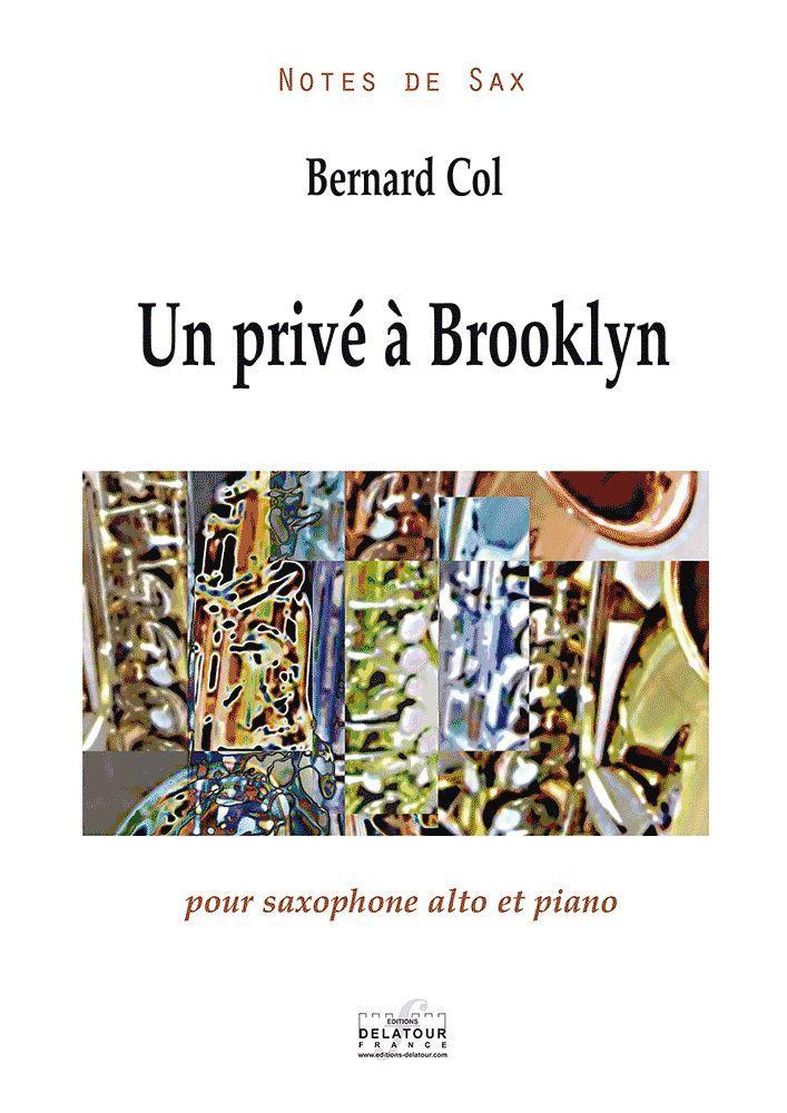 UN PRIVE A BROOKLYN POUR SAXOPHONE ALTO ET PIANO