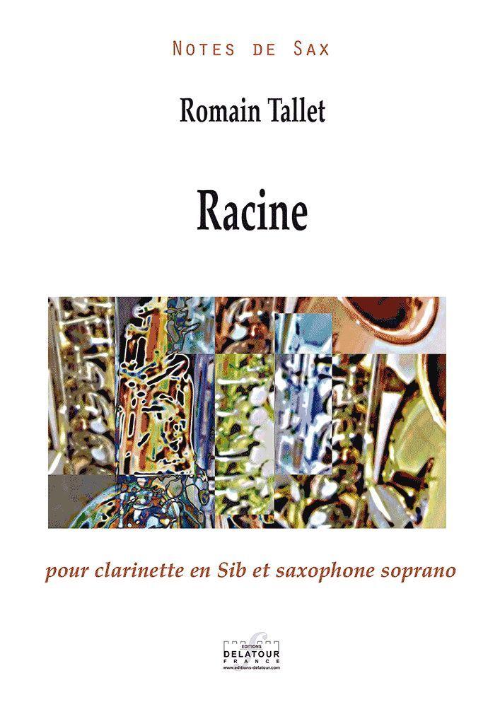 RACINE POUR CLARINETTE EN SIB ET SAXOPHONE SOPRANO